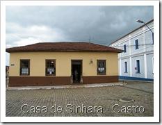 Casa da Sinhara - Castro